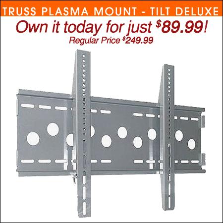 Truss Plasma Mount Tilt Deluxe